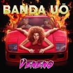 capa - Banda Uó - Veneno